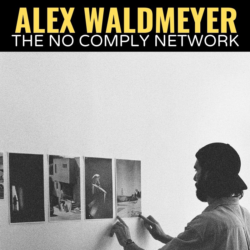 Alex Waldmeyer The No Comply Network Graphic