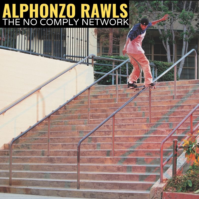 Alphonzo Rawls The No Comply Network Graphic 1