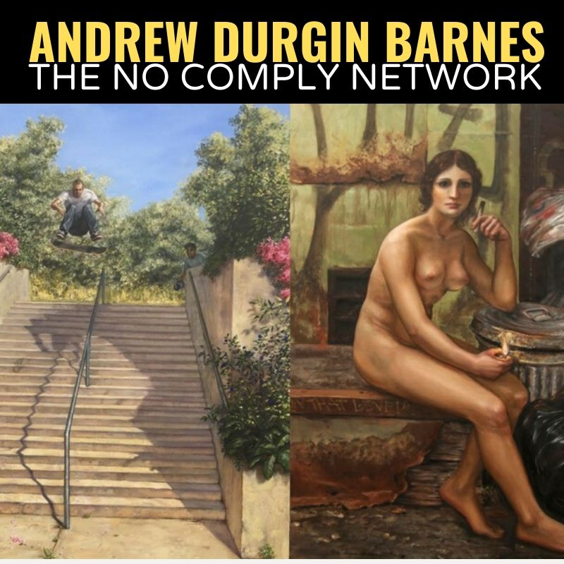 Andrew Durgin Barnes The No Comply Network Graphic