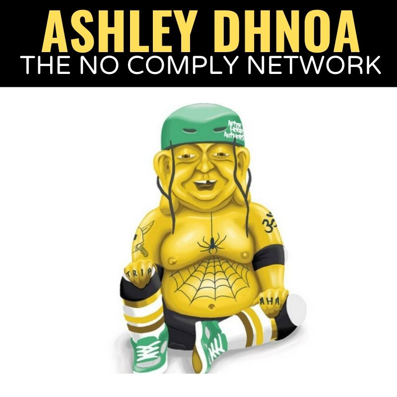 Ashley Dhnoa The No Comply Network Graphic
