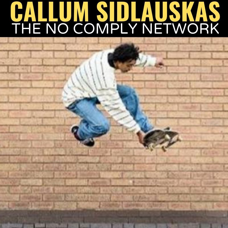 Callum Sidlauskas The No Comply Network Graphic