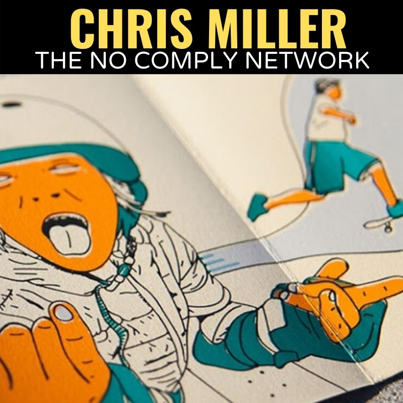 Chris MIller The No Comply Network Graphic 1