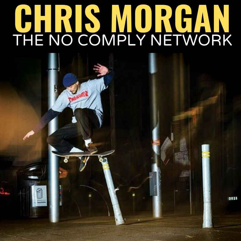 Chris Morgan The No Comply Network Graphic
