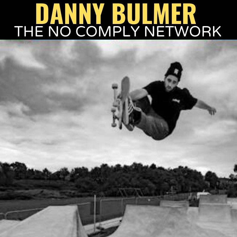 Danny Bulmer The No Comply Network Graphic