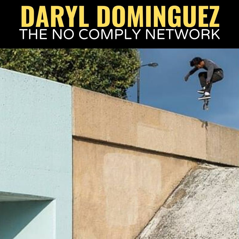 Daryl Dominguez The No Comply Network Graphic 1