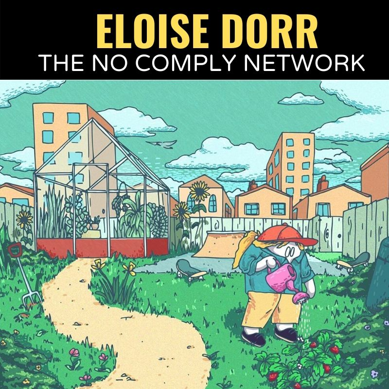 Eloise Dorr The No Comply Network Graphic