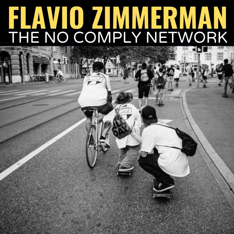 Flavio ZImmerman The No Comply Network Graphic