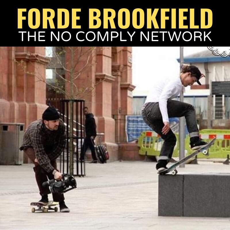 Forde Brookfield The No Comply Network Graphic
