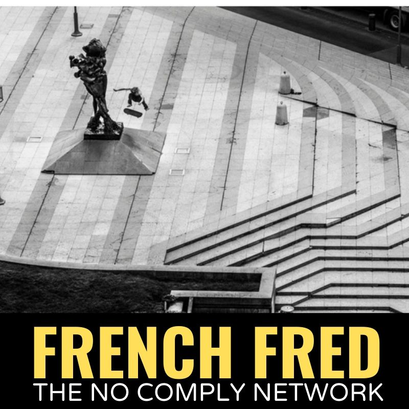 French Fred The No Comply Network Graphic 2