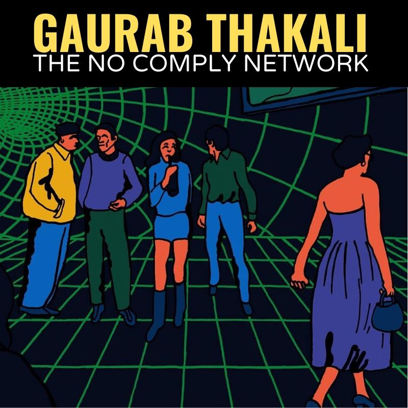 Gaurab Thakali The No Comply Network Graphic