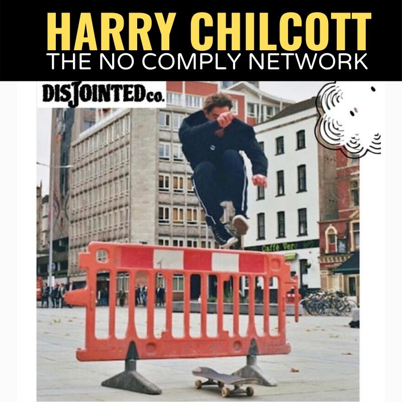 Harry Chilcott The No Comply Network Graphic