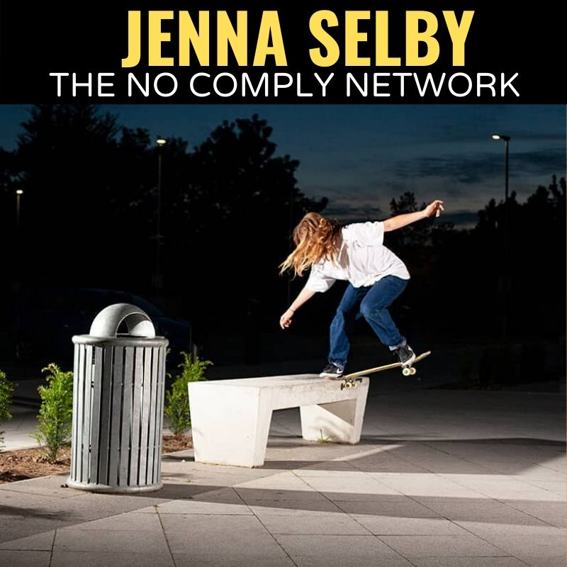 Jenna Selby The No Comply Network Graphic 1