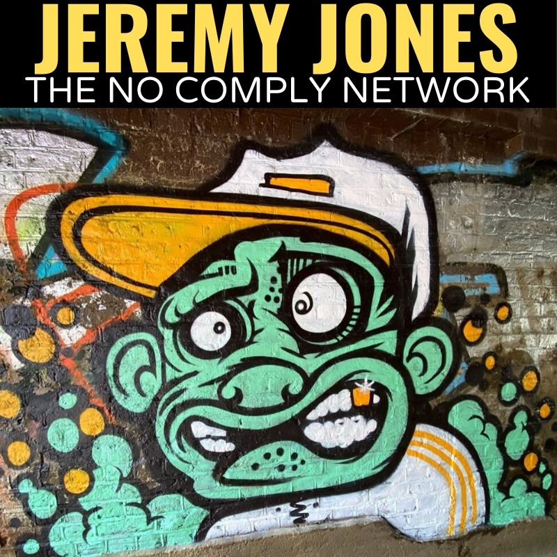 Jeremy Jones The No Comply Network Graphic