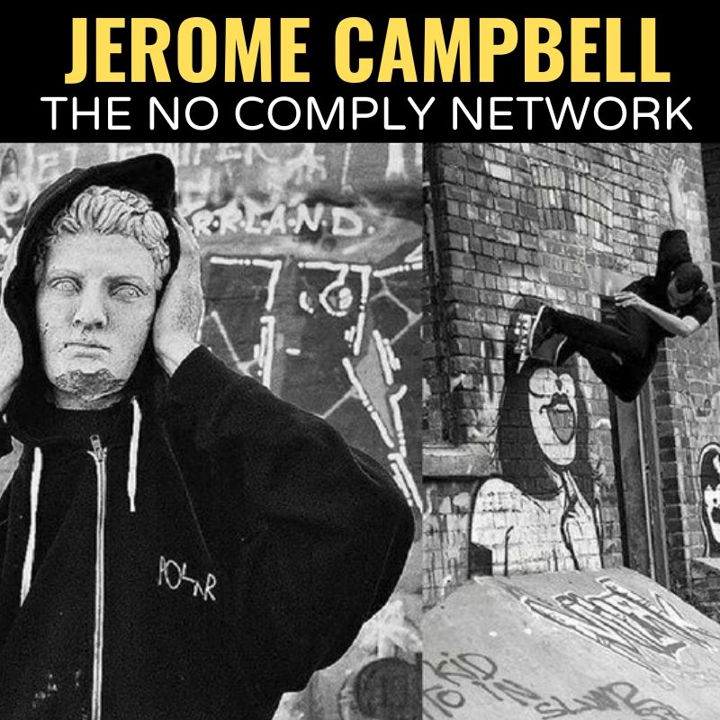 Jerome Campbell The No Comply Network Graphic 1