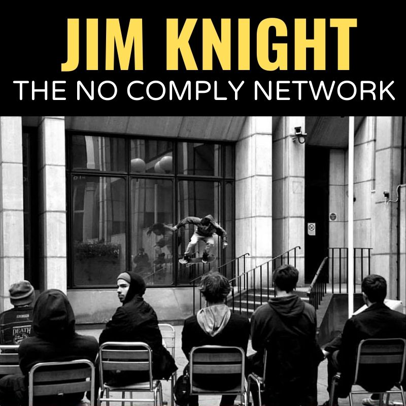 Jim Knight The No Comply Network Graphic
