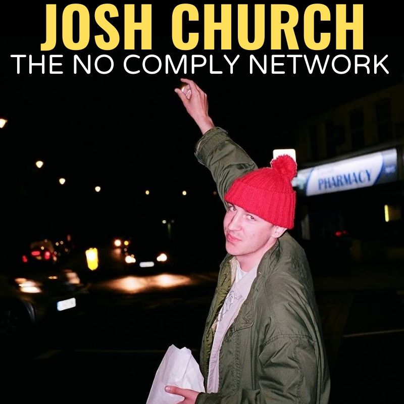 Josh Church The No Comply Network Graphic