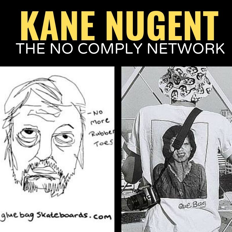 Kane Nugent The No Comply Network Graphic