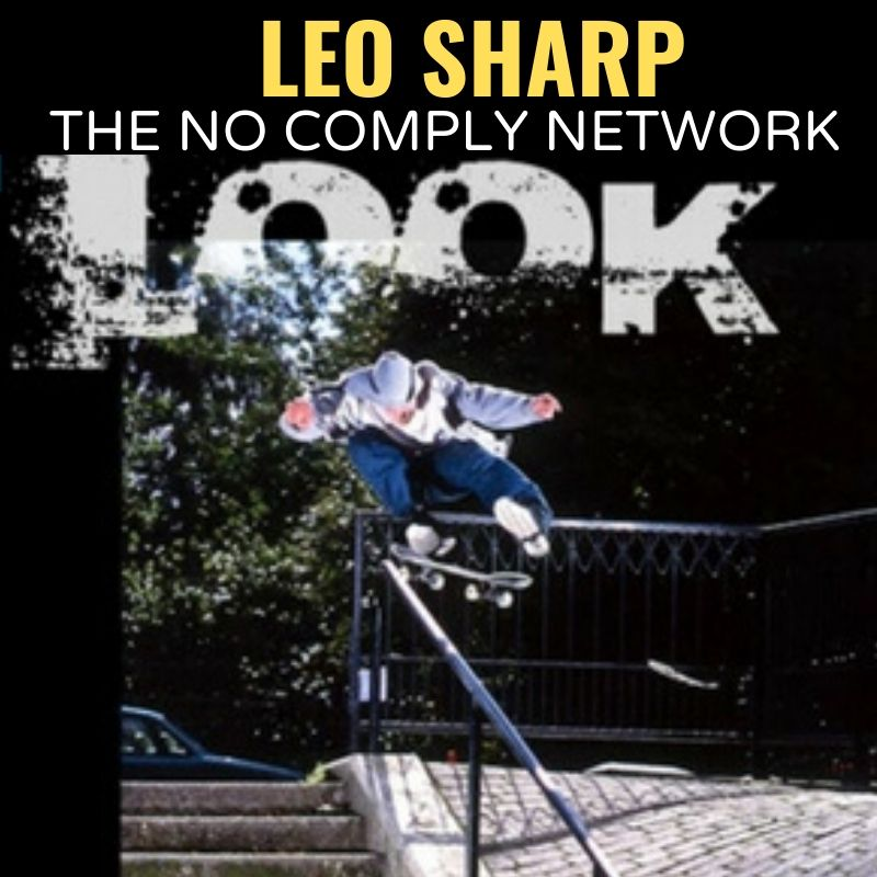 Leo Sharp The No Comply Network Graphic