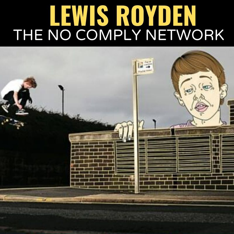 Lewis Royden The No Comply Network Graphic