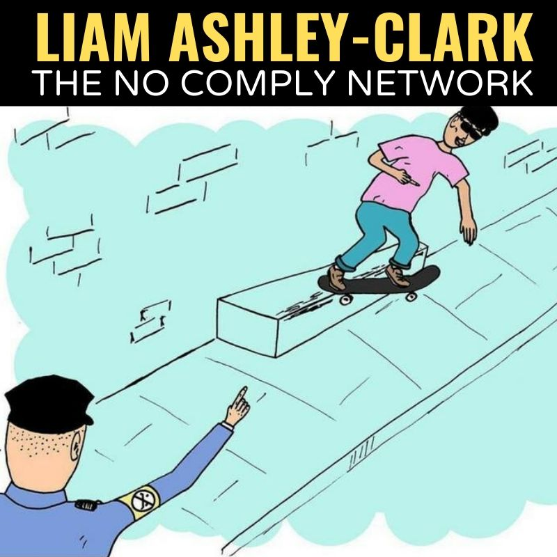 Liam Ashley Clarke The No Comply Network Graphic