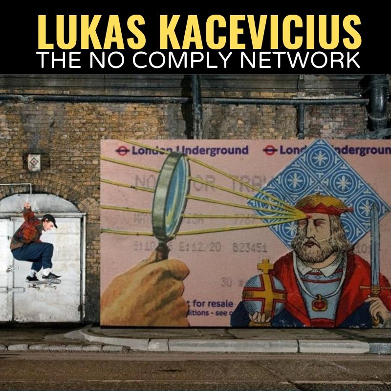 Lukas Kacevicius The No Comply Network Graphic