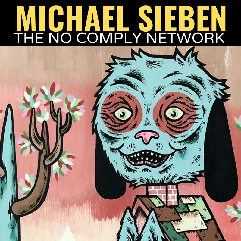 Michael Sieben The No Comply Network Graphic One