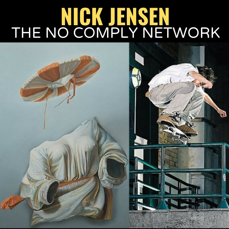 Nick Jensen The No Comply Network Graphic