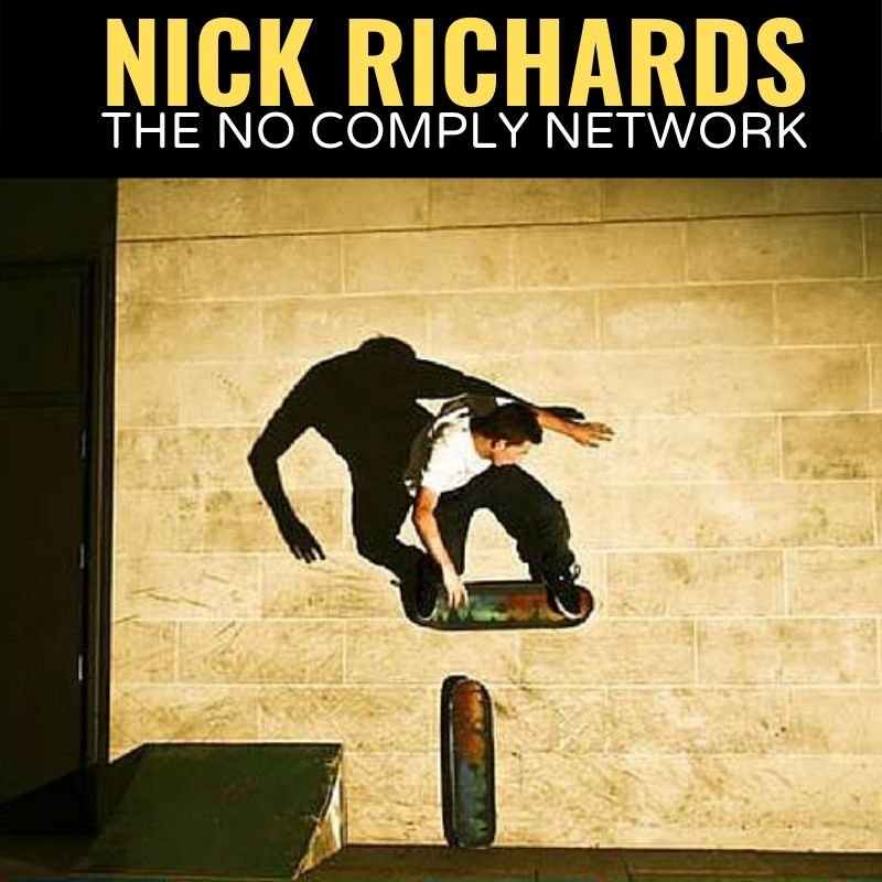 Nick Richards The No Comply Network Graphic