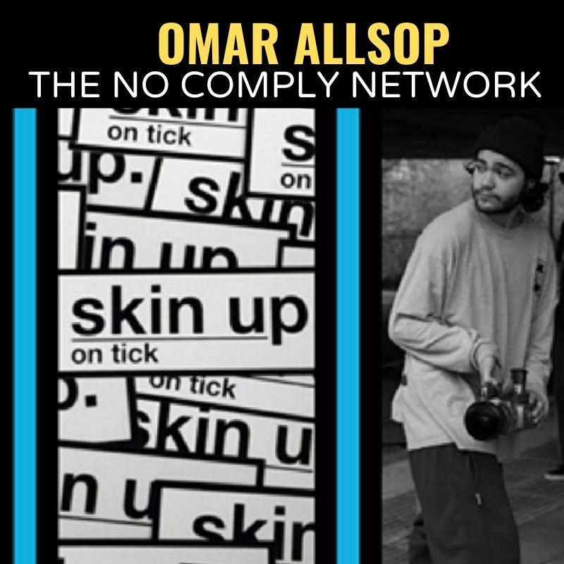 Omar Allsop The No Comply Network Graphic