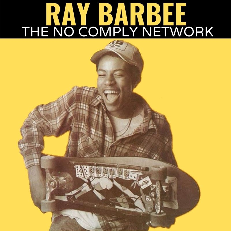 Ray Barbee The No Comply Network Graphic One