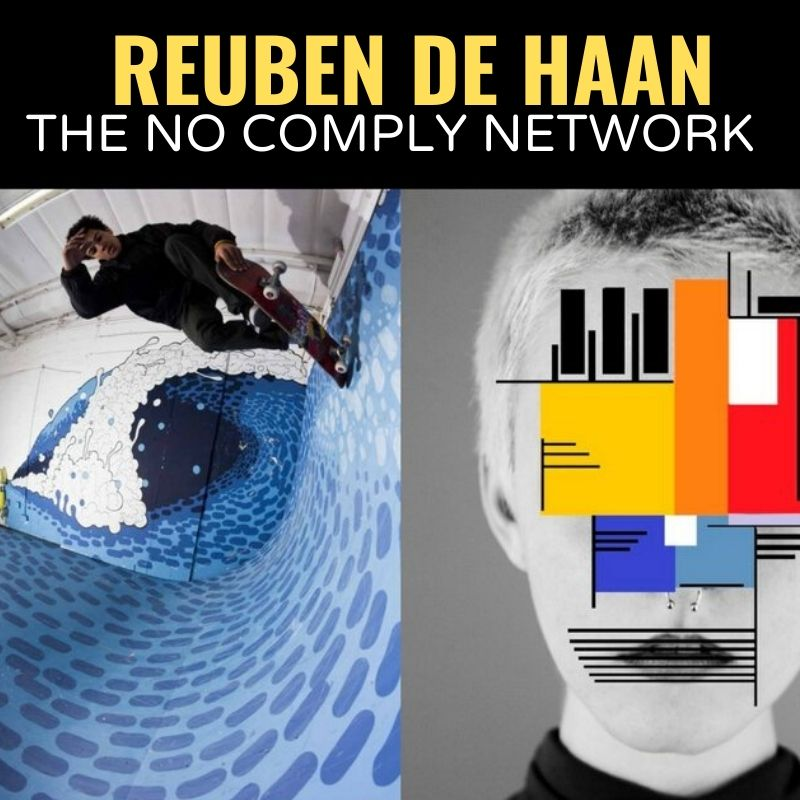 Reuben De Haan The No Comply Network Graphic