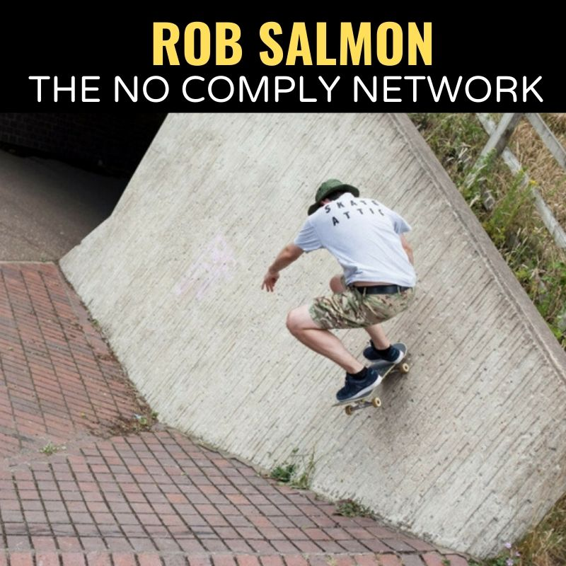 Rob Salmon The No Comply Network Graphic