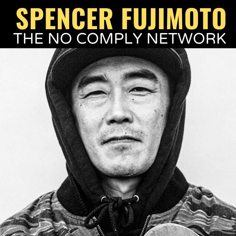 Spencer Fujimoto The No Comply Network Graphic