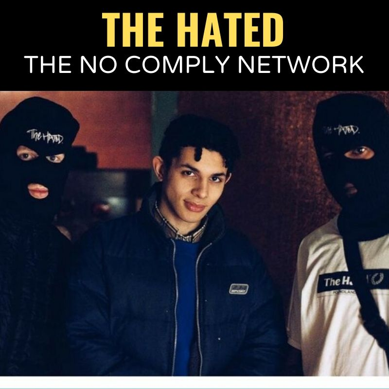 The Hated The No Comply Network Graphic