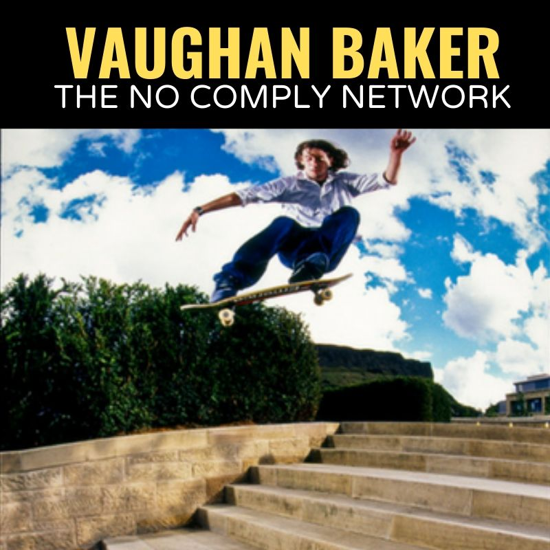 Vaughan Baker The No Comply Network Graphic