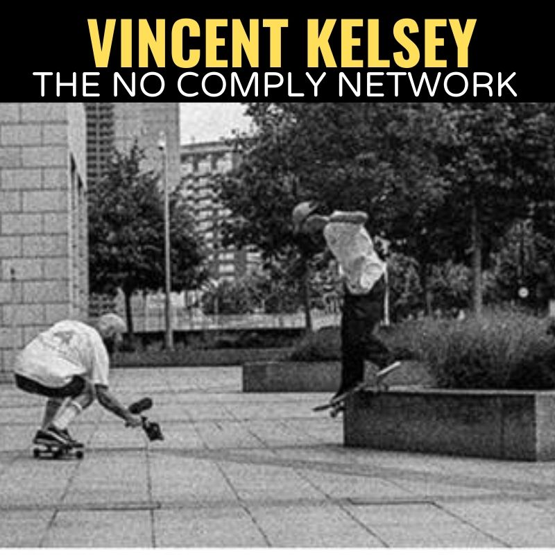 Vincent Kelsey The No Comply Network Graphic