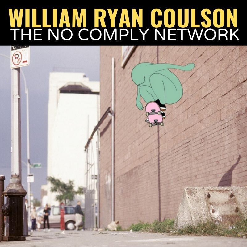 William RCoulson The No Comply Network Graphic