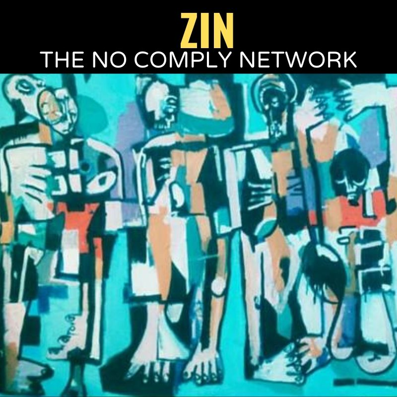 Zin The No Comply Network Graphic One