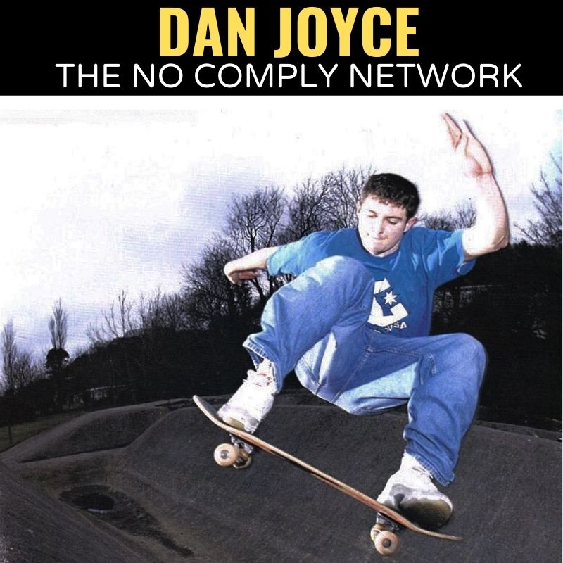 Dan Joyce The No Comply Network Graphic