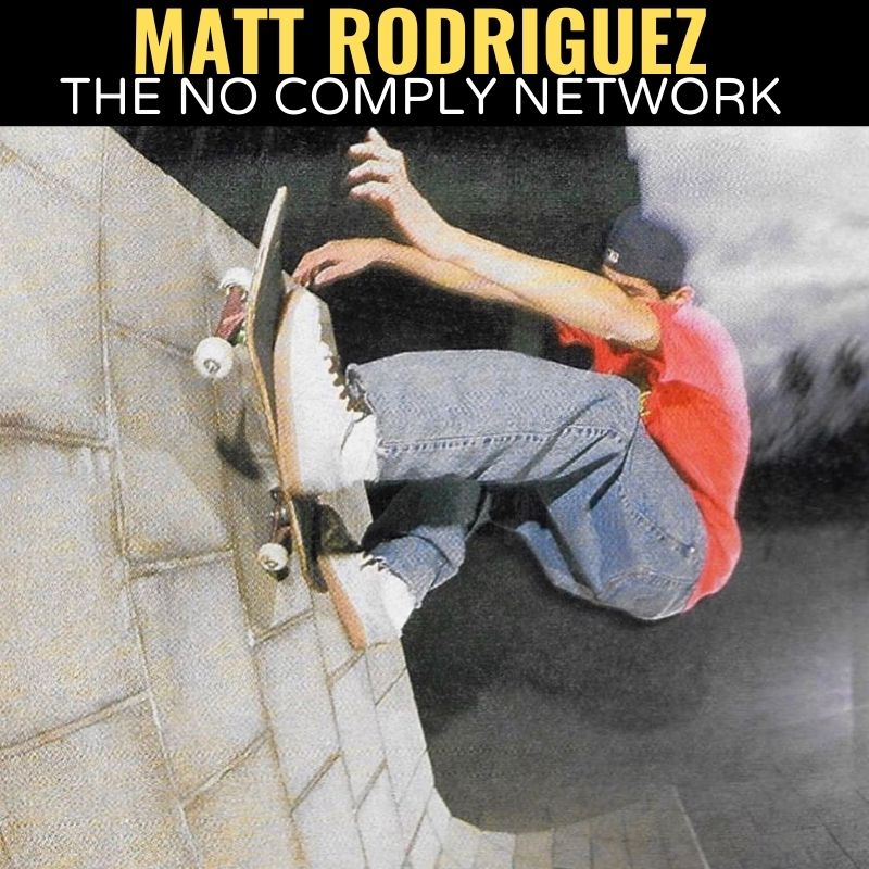 Matt Rodriguez The No Comply Network Graphic One