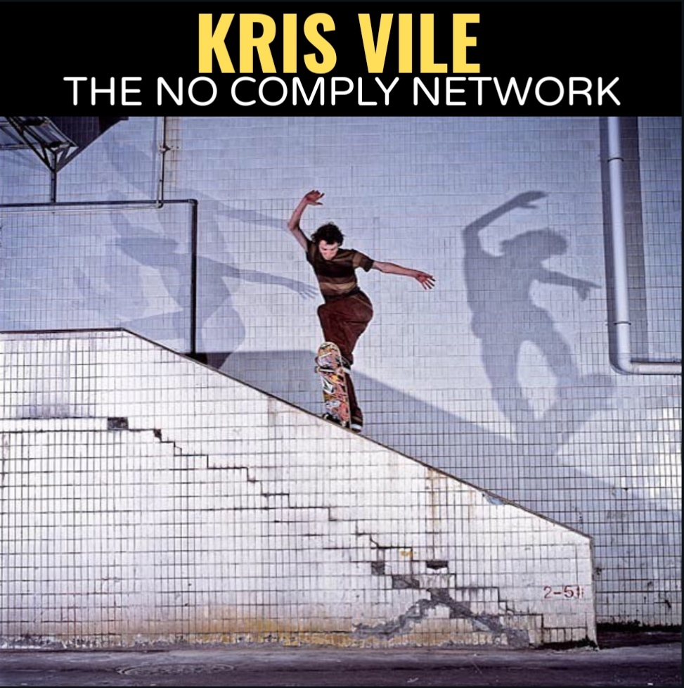 Kris Vile The No Comply Network Graphic
