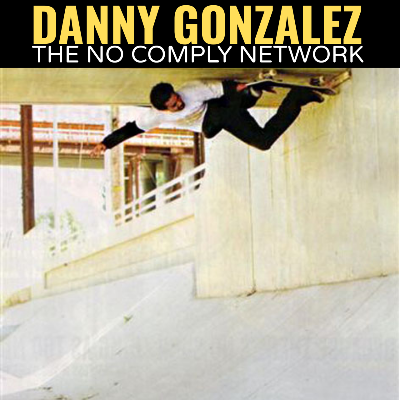 Danny Gonzalez The No Comply Network Member Graphic