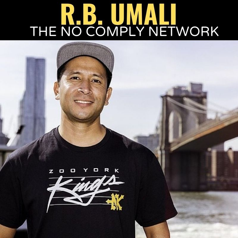 RB Umali The No Comply Network Member Graphic