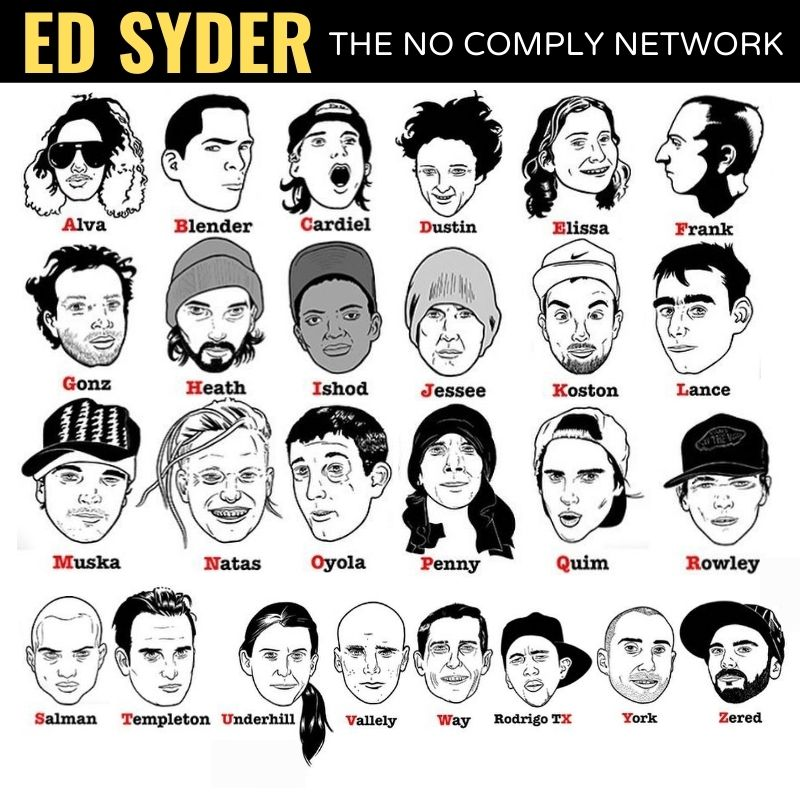 Ed Syder The No Comply Network Member Graphic