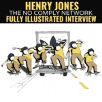 Henry Jones Fully Illustrated Interview