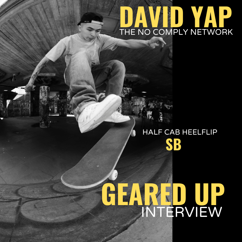 David Yap The No Comply Network Geared Up Interview Feature Graphic