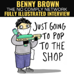 Benny Brown: Fully Illustrated Interview